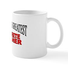 """""""The World's Greatest Concrete Finisher"""" Mug"""