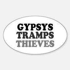 GYPSYS - TRAMPS - THIEVES :- Decal