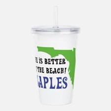 Life is better at the Acrylic Double-wall Tumbler