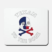 Texan To The Bone Mousepad