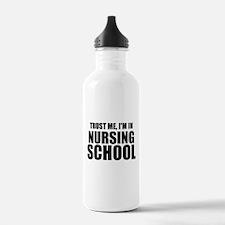 Trust Me, I'm In Nursing School Water Bottle