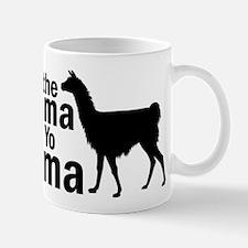 Save The Drama Fo Yo Llama Mugs
