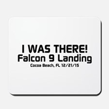 SpaceX Falcon 9 Landing - I WAS THERE Mousepad