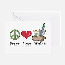 Peace Love Mulch Gardening Greeting Card