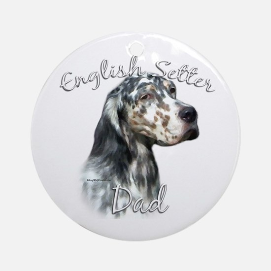 English Setter Dad2 Ornament (Round)