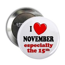 "November 15th 2.25"" Button (10 pack)"