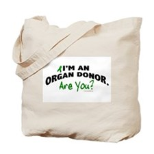 I'm An Organ Donor 1 Tote Bag