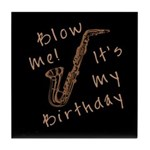 birthday horn blow me Tile Coaster