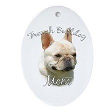 Frenchie Mom2 Oval Ornament