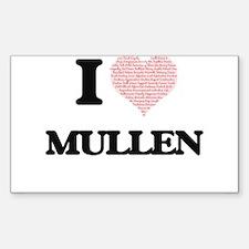 I Love Mullen Decal