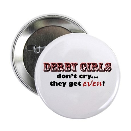 Derby Girls Don't Cry... Button