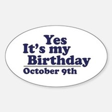 October 9th Birthday Oval Decal