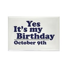 October 9th Birthday Rectangle Magnet