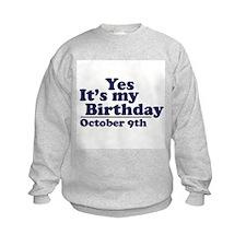October 9th Birthday Sweatshirt