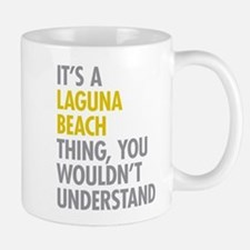 Laguna Beach Thing Mugs