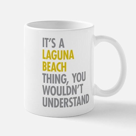 Laguna Beach Thing Mugs