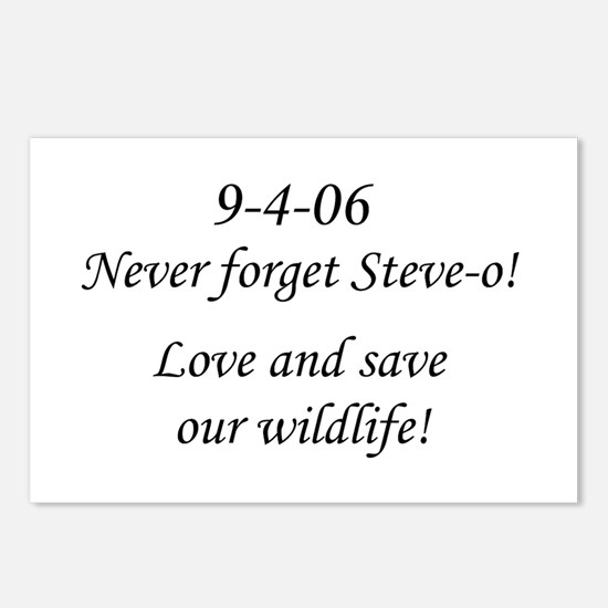 Never forget Steve-o! Postcards (Package of 8)