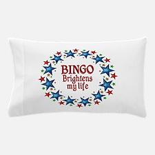 Bingo Brightens My Life Pillow Case