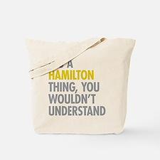 Hamilton Thing Tote Bag