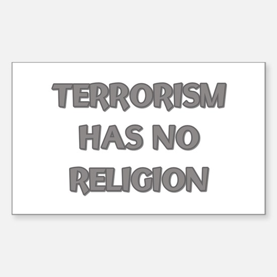 Terrorism Has No Religion Decal