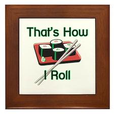 That's How I Roll (Sushi) Framed Tile