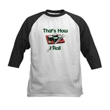 That's How I Roll (Sushi) Tee