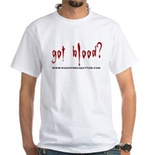 Got Blood? Standard T-Shirt