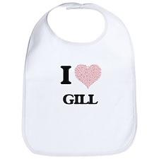 I Love Gill Bib