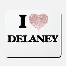 I Love Delaney Mousepad