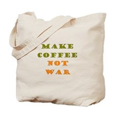 Make Coffee Not War Tote Bag