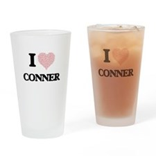 I Love Conner Drinking Glass