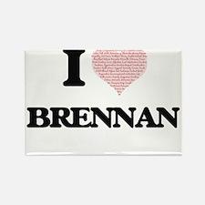 I Love Brennan Magnets