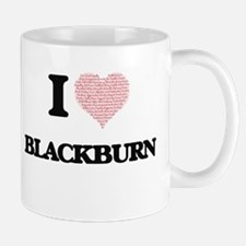 I Love Blackburn Mugs