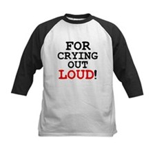 FOR CRYING OUT LOUD! Baseball Jersey