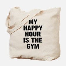 My happy hour is the gym Tote Bag