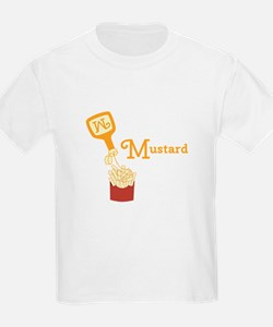 Mustard On Fries T-Shirt