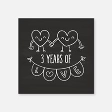 "3rd Anniversary Gift Chalkb Square Sticker 3"" x 3"""