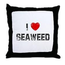 I * Seaweed Throw Pillow