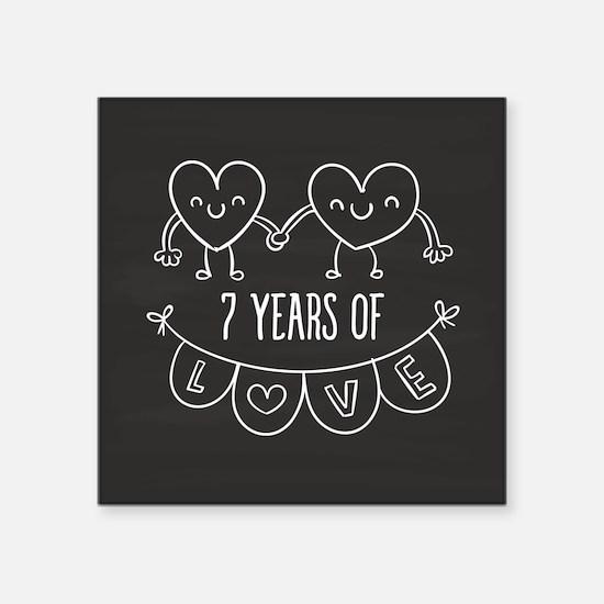 "7th Anniversary Gift Chalkb Square Sticker 3"" x 3"""