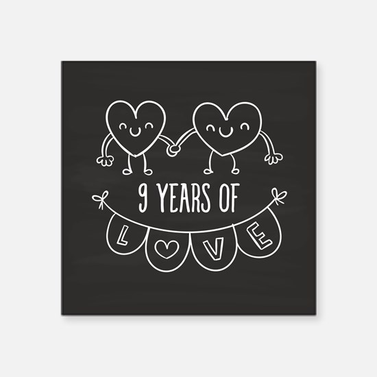 9th wedding anniversary gifts for 9th wedding anniversary unique 9th anniversary gift chalkb square sticker 3 negle Choice Image