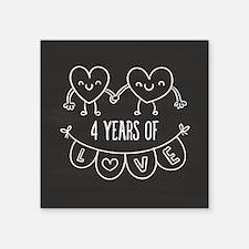 "4th Anniversary Gift Chalkb Square Sticker 3"" x 3"""