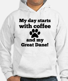 My day starts with Coffee and my Hoodie Sweatshirt