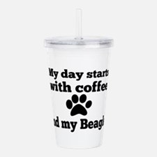 My day starts with Cof Acrylic Double-wall Tumbler