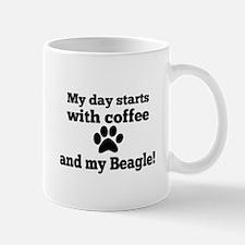 My day starts with Coffee and my Beagle. Mugs