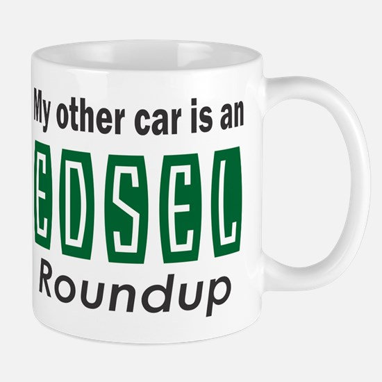 My other car is an Edsel Roundup Mugs