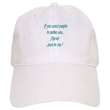 If you want Baseball Cap