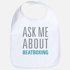 Ask Me About Beatboxing Bib