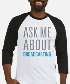 Ask Me About Broadcasting Baseball Jersey