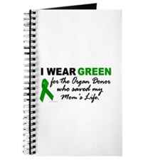 I Wear Green (Saved My Mom's Life) Journal