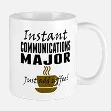 Instant Communications Major Just Add Coffee Mugs